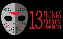 13 things to do on Friday the 13th